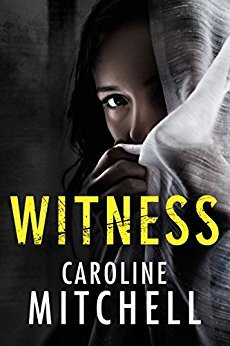 #Review – 'Witness' by Caroline Mitchell (@Caroline_writes)