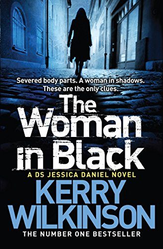 Review – 'The Woman In Black' – Jessica Daniel Book 3 by Kerry Wilkinson (@kerrywk,@bookouture)