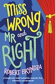 Review a @Bookouture: Robert Bryndza Pt 1 – 'Miss Wrong and Mr Right' (@RobertBryndza)