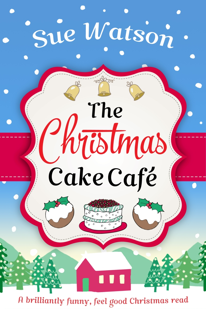 Review – 'The Christmas Cake Cafe' by Sue Watson (@suewatsonwriter; @bookouture)
