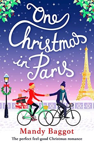 Review: 'One Christmas In Paris' by Mandy Baggot (@bookouture; @mandybaggot)