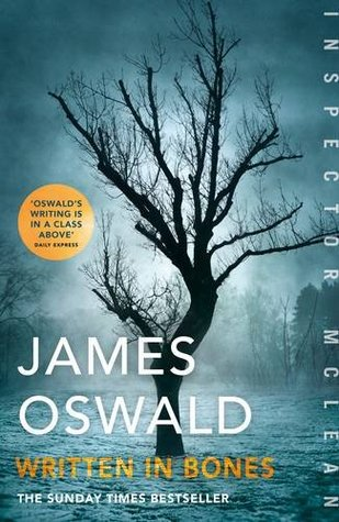 Review: Written In Bones by James Oswald (@SirBenfro; @MichaelJBooks)