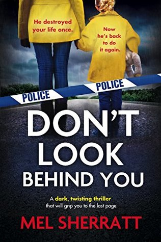#BlogTour – Review: 'Don't Look Behind You' by Mel Sherratt (@writermels; @Bookouture) #Staffordshire #144Days
