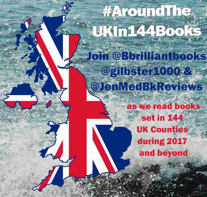#AroundTheUKIn144Books – the update @brilliantbooks @gilbster1000 @thebooktrailer