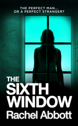 Book Review: The Sixth Window by Rachel Abbott (@RachelAbbott; @MauraRedPR) #Manchester #144Books