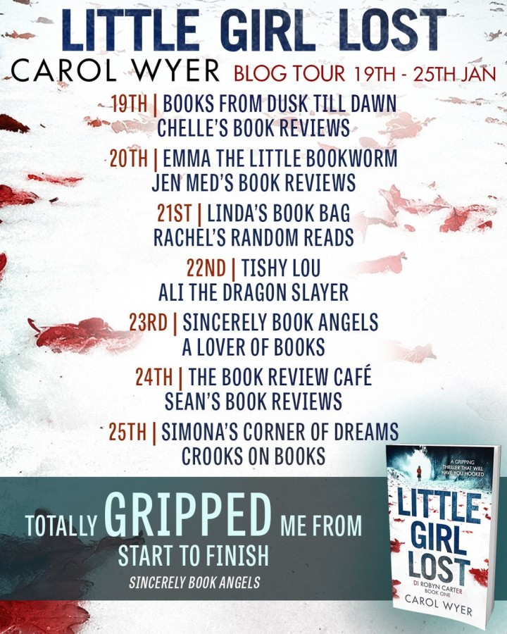 #BlogTour: Review – Little Girl Lost by Carol E Wyer (@carolewyer; @bookouture)