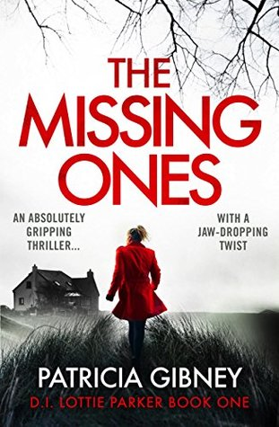 Review: The Missing Ones by Patricia Gibney (@trisha460; @Bookouture)