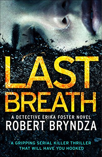 #BlogTour: Review – Last Breath by Robert Bryndza (@RobertBryndza @Bookouture)
