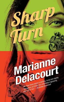 #GuestReview: Sharp Turn by Marianne Delacourt @mgriffiths163