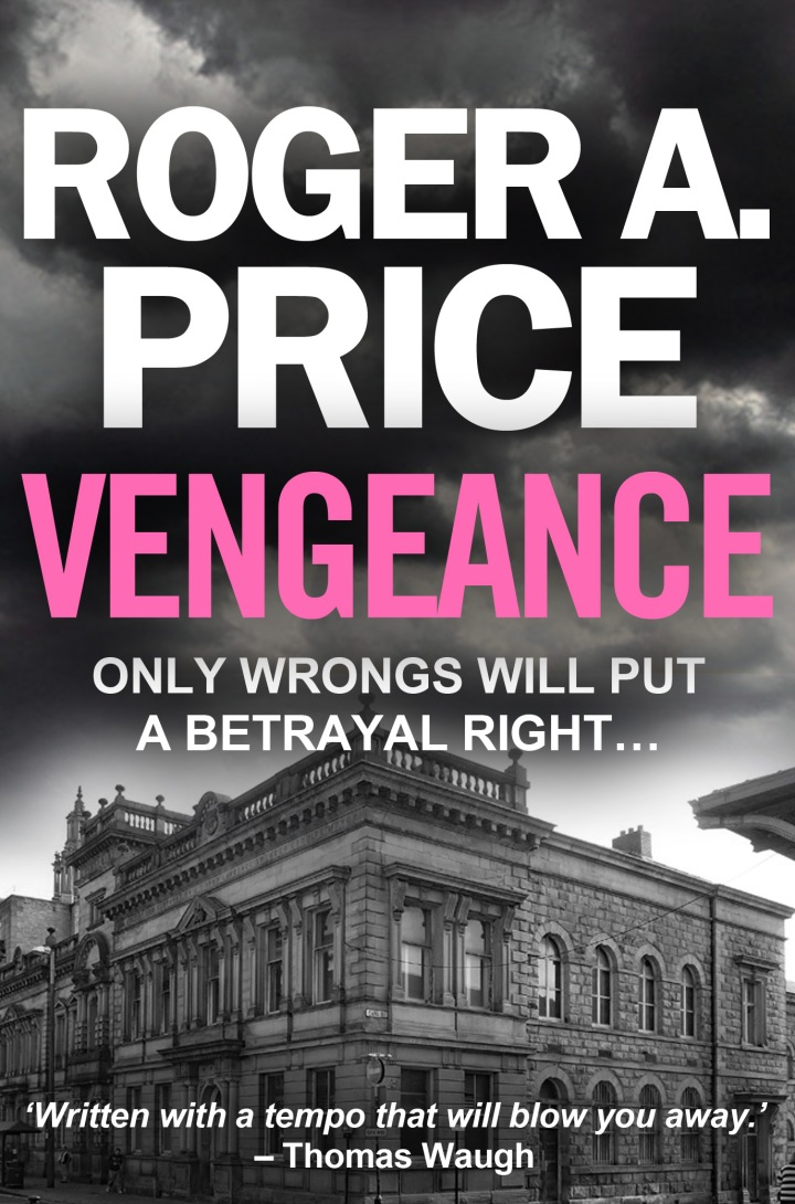 #BlogTour: Vengeance by Roger A. Price (@RAPriceAuthor; @emmamitchellfpr)