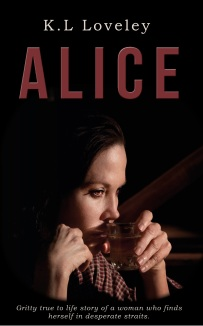 Alice -by K.L Loveley - front cover