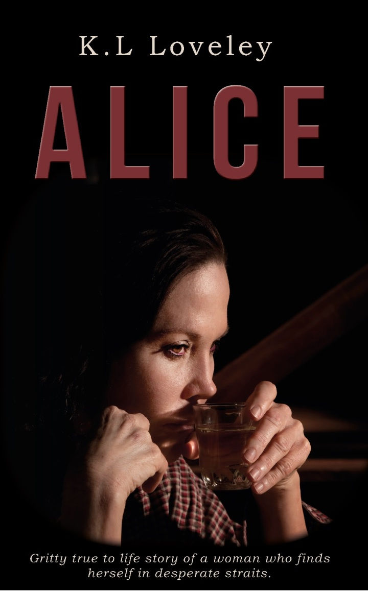 #BlogTour: Guest Post – Alice by KL Loveley (@K_L_Loveley; @EmmaMitchellFPR) #Giveaway