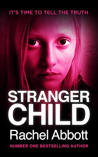 Review: Stranger Child by Rachel Abbott @RachelAbbott