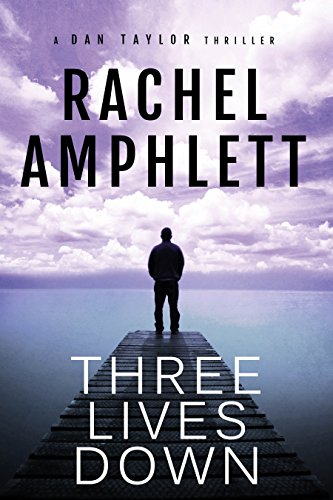 Review: Three Lives Down by Rachel Amphlett @RachelAmphlett @CraigBeck