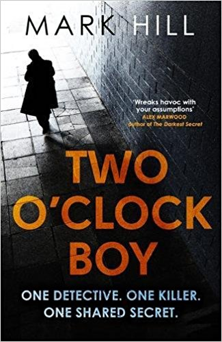 Recap Review: #TwoOClockBoy by Mark Hill (@markhillwriter)