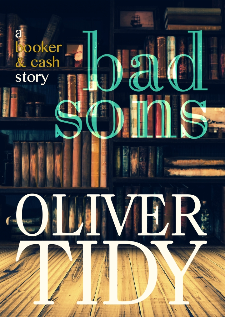 #BlogTour Review: Bad Sons by Oliver Tidy @olivertidy @Bloodhoundbook