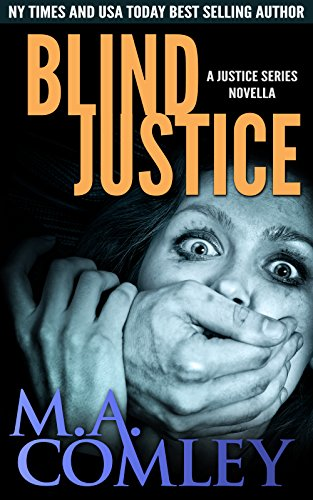 Review: Blind Justice by M.A. Comley @Melcom1