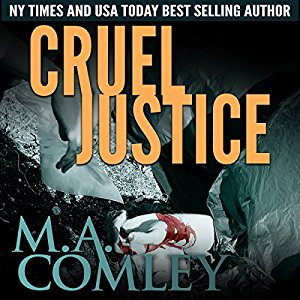 Review: Cruel Justice by M.A. Comley @Melcom1