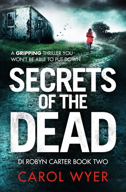 #BlogTour Review: Secrets of the Dead by Carol Wyer @carolewyer @bookouture