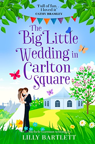 #BookReview: The Big Little Wedding In Carlton Square by Lilly Bartlett @MicheleGormanUK @HarperImpulse