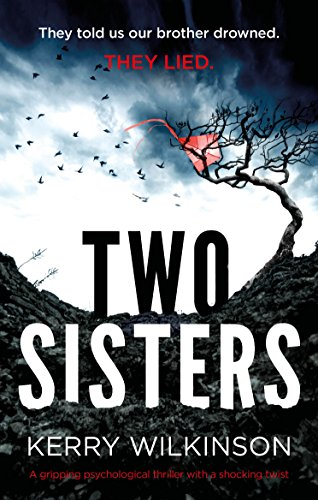 #BlogTour Review: Two Sisters by Kerry Wilkinson @kerrywk @Bookouture