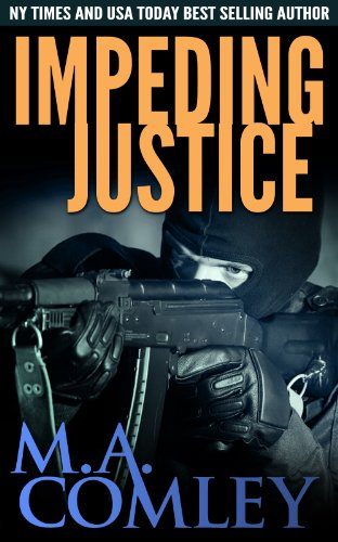 #BookReview: Impeding Justice by M.A. Comley @Melcom1