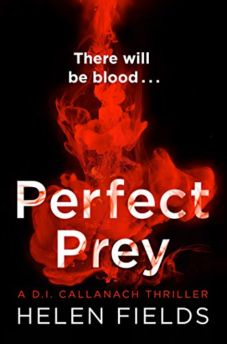 Review: Perfect Prey by Helen Fields @Helen_Fields @AvonBooksUK