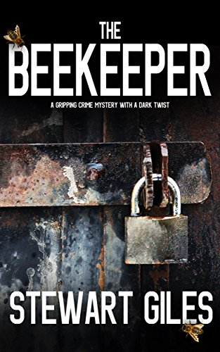 Guest Review: The Beekeeper by Stewart Giles @JoffeBooks @mgriffiths163