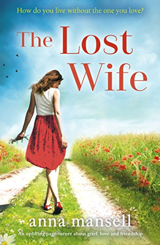 #Blogtour Review: The Lost Wife by Anna Mansell @AnnaMansell @Bookouture