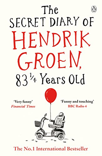 #BlogTour Review & Give Away: The Secret Diary of Hendrik Groen 83 1/4 Years Old @PenguinUKBooks