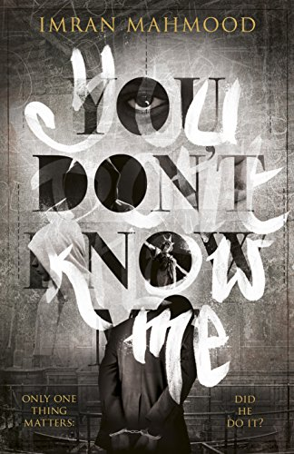 Review: You Don't Know Me by Imran Mahmood @imranmahmood777 @MichaelJBooks