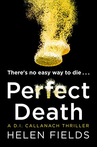 #BlogTour: Perfect Death by Helen Fields @Helen_Fields @AvonBooksUK