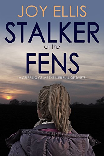 Guest Review: Stalker On The Fens by Joy Ellis @mgriffiths163 @JoffeBooks