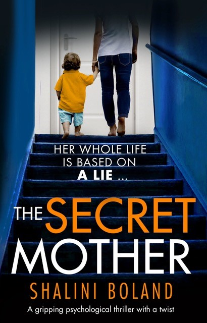 #Extract: The Secret Mother by Shalini Boland @ShaliniBoland @Bookouture