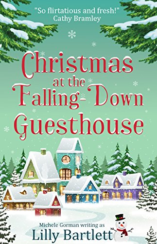 #Review: Christmas at the Falling Down Guest House by Lilly Bartlett @MicheleGormanUK @NottingHillPR
