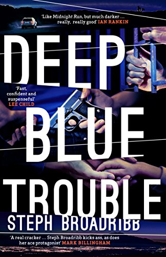#BlogTour: Deep Blue Trouble by Steph Broadribb @crimethrillgirl @OrendaBooks