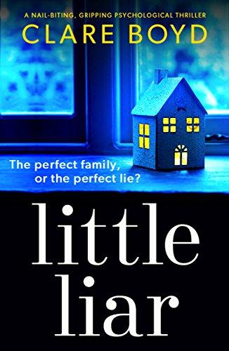 #BlogTour: Little Liar by Clare Boyd @ClareBoydClark@Bookouture