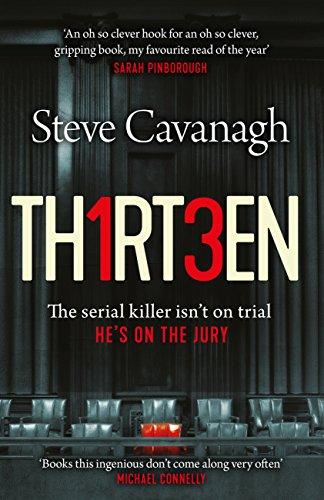 Thirteen by Steve Cavanagh @SSCav @orionbooks @Lauren_BooksPR @Tr4cyF3nt0n#BlogTour