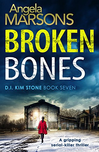 Guest Review: Broken Bones by Angela Marsons @WriteAngie @bookouture @mgriffiths163