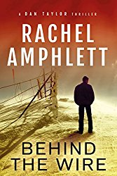 Behind the Wire by Rachel Amphlett @RachelAmphlett
