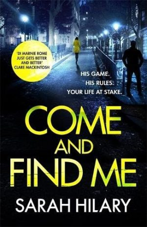 Review: Come and Find Me by Sarah Hilary @sarah_hilary@headlinepg