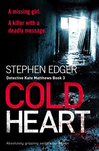 #BlogBlitz: #ColdHeart by Stephen Edger @StephenEdger @Bookouture