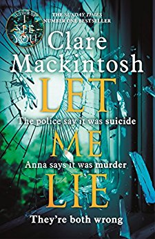 Review: Let Me Lie by Clare Mackintosh @claremackint0sh @LittleBrownUK