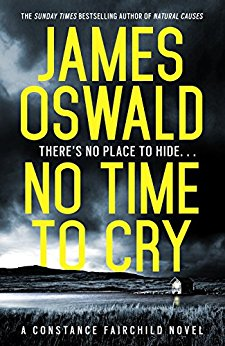 Mini Review: No Time To Cry by James Oswald @SirBenfro @Wildfirebks
