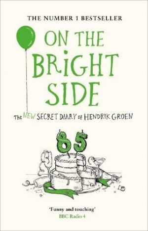 Blog Tour: On The Bright Side – Hendrik Groen