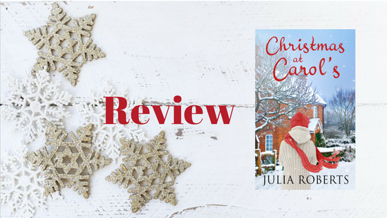Review: Christmas At Carol's by Julia Roberts @JuliaRobertsTV