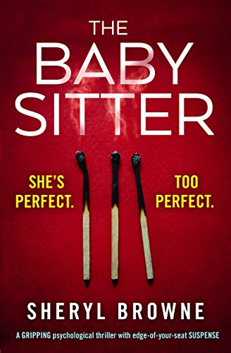 #BlogTour: The Babysitter by Sheryl Browne @SherylBrowne @Bookouture