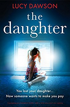 Blog Tour: The Daughter by Lucy Dawson @lucydawsonbooks @bookouture