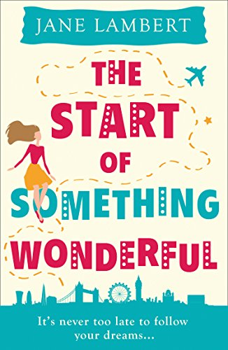 BlogTour: The Start of Something Wonderful by Jane Lambert @JaneLambert22 @HQDigitalUK