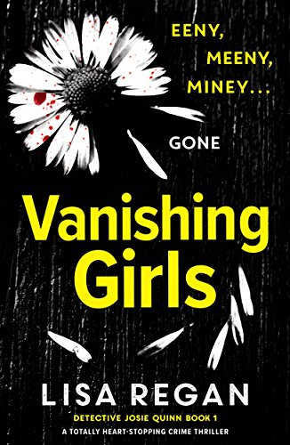 #BlogTour: Vanishing Girls by Lisa Regan @Bookouture @Lisalregan